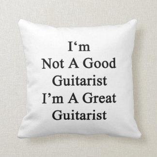 No soy un buen guitarrista que soy un gran almohada