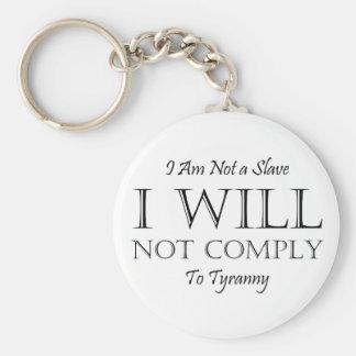 No soy un esclavo - no cumpliré a la tiranía llavero redondo tipo pin