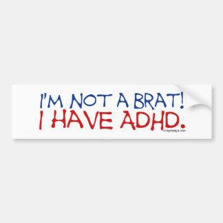 ¡No soy un palo de golf! Tengo ADHD Bumpersticker Pegatina Para Auto