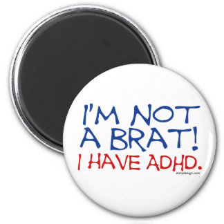 ¡No soy un palo de golf! Tengo ADHD Iman De Nevera