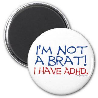 ¡No soy un palo de golf! Tengo ADHD Imán Redondo 5 Cm