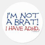 ¡No soy un palo de golf! Tengo ADHD Etiquetas Redondas