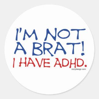 ¡No soy un palo de golf! Tengo ADHD Pegatina Redonda