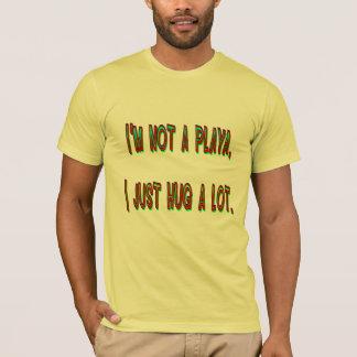 No soy un Playa, yo apenas abrazo mucho la Playera