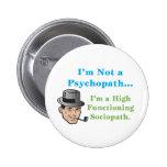 No soy un psicópata… pins
