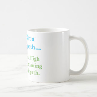 No soy un psicópata… taza básica blanca