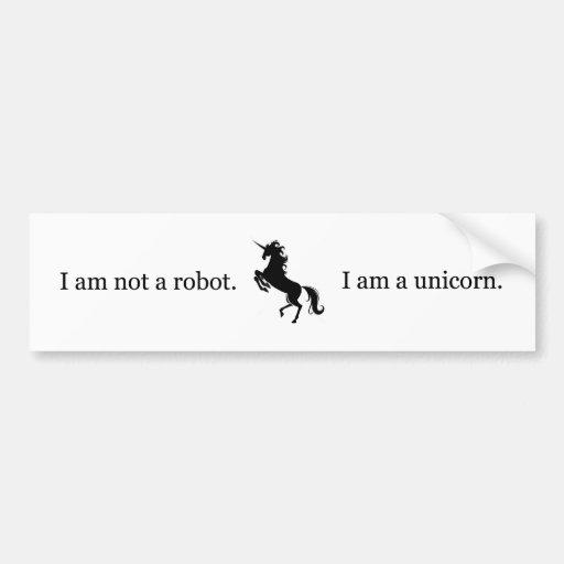 No soy un robot. Soy un unicornio Etiqueta De Parachoque