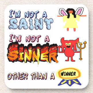 No soy un santo o un pecador posavasos