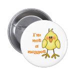 No soy un vegano de la pepita/un botón vegetariano pins