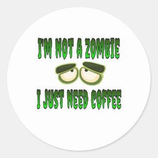 No soy un zombi que apenas necesito el café etiqueta redonda