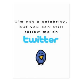 No soy una celebridad… me sigo en gorjeo tarjeta postal