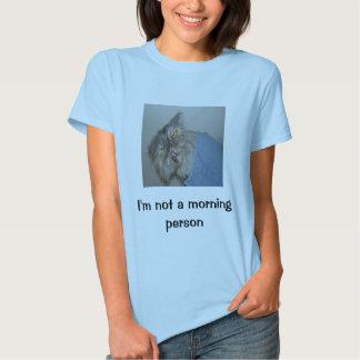 No soy una persona de la mañana camisas