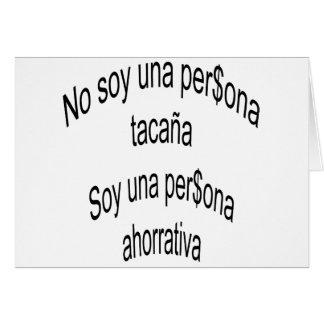 No Soy Una Persona Tacana Soy Una Persona Ahorrati Card