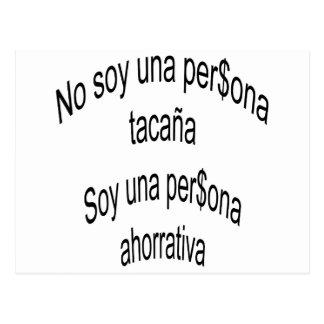 No Soy Una Persona Tacana Soy Una Persona Ahorrati Post Card