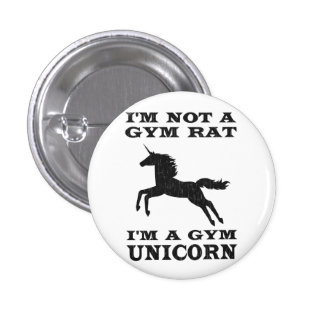 No soy una rata del gimnasio que soy un unicornio pin redondo de 1 pulgada