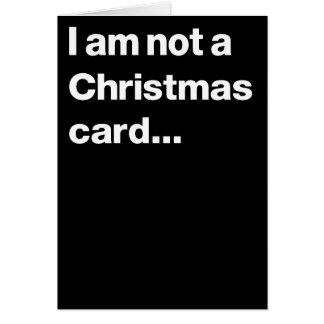 No soy una tarjeta de Navidad…