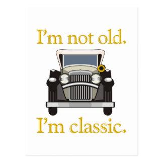 No soy viejo. Soy clásico. Postal