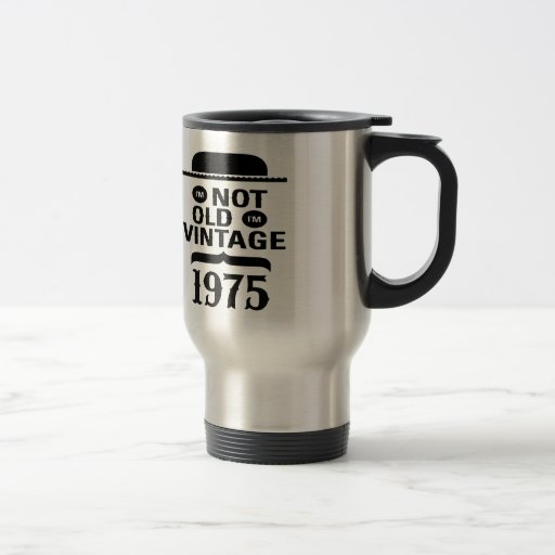 No soy viejo, yo soy el vintage 1975 taza