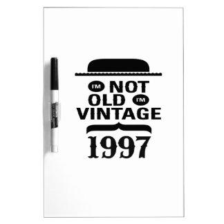 No soy viejo, yo soy el vintage 1997 tableros blancos