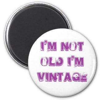 No soy viejo yo soy imán del refrigerador del vint
