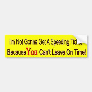 No Speeding Ticket Bumper Sticker