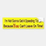 No Speeding Ticket Car Bumper Sticker