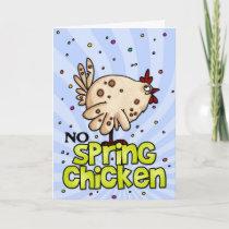 no spring chicken card