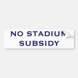 No Stadium Subsidy Bumper Sticker