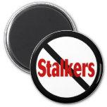 No Stalkers Refrigerator Magnet
