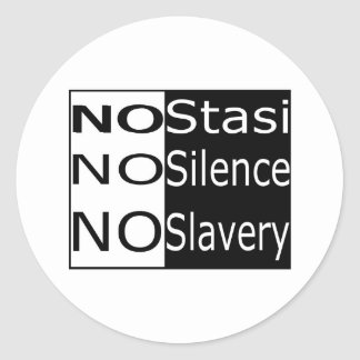 No Stasi, No Silence, No Slavery Classic Round Sticker