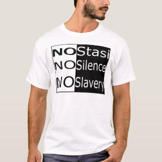 No Stasi, No Silence, No Slavery T-Shirt