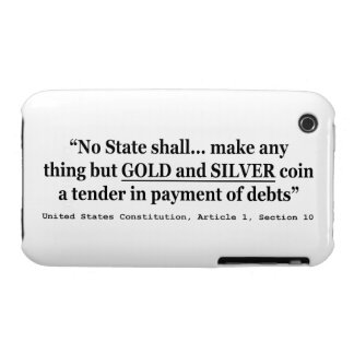 No State Shall Make Any Thing But Gold And Silver iPhone 3 Case-Mate Cases