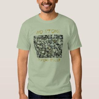 No Stone Throws Itself - River Stones Tshirts