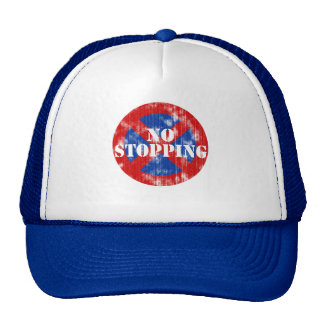 No Stopping (worn look) Trucker Hat