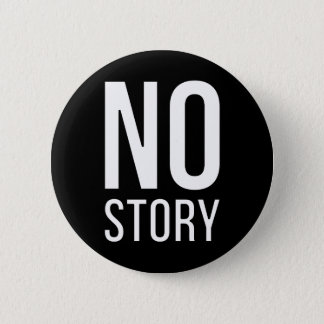 No Story Button