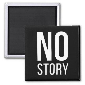 No Story Magnet