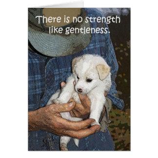 No Strength like Gentleness Greeting Card