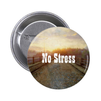No Stress Pinback Button