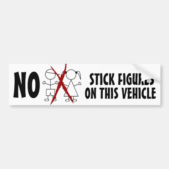 NO Stupid Stick Figure Families on this Vehicle Bumper Sticker