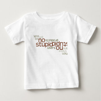 No Stupid Users upside down Baby T-Shirt