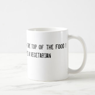 No subí al top de la cadena alimentaria para ser taza