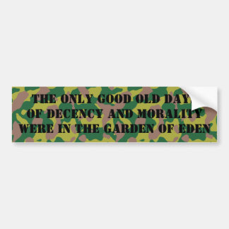 No such a thing as a golden age bumper sticker