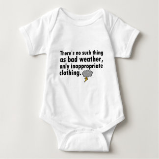 No Such Thing As Bad Weather Baby Bodysuit