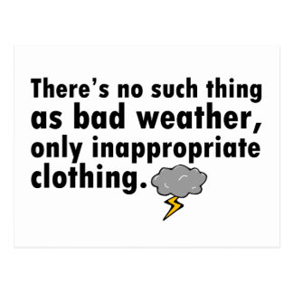 No Such Thing As Bad Weather Postcard
