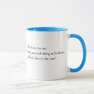 """No Such Thing As Bedtime"" mug"