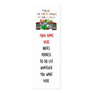 No such thing as too many books Bookmark Double-Sided Mini Business Cards (Pack Of 20)