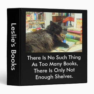 """""""No such thing as too many books"""" Cat Binder"""