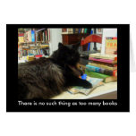 """""""No such thing as too many books"""" Cat Card"""