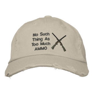 No Such Thing As Too Much Ammo Funny Cap