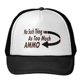 No Such Thing as Too Much Ammo Mesh Hat